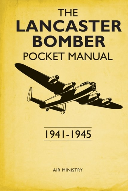 Lancaster Bomber Pocket Manual