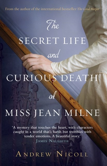 Secret Life and Curious Death of Miss Jean Milne