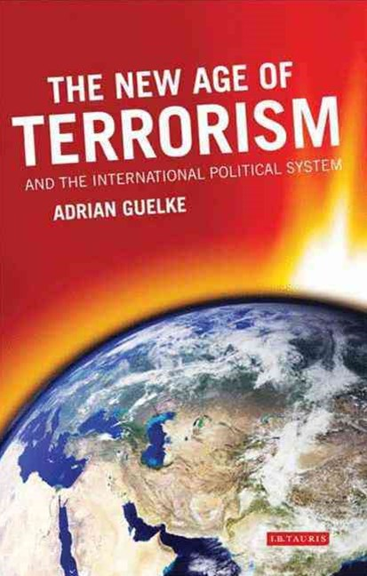 The New Age of Terrorism and the International Political System