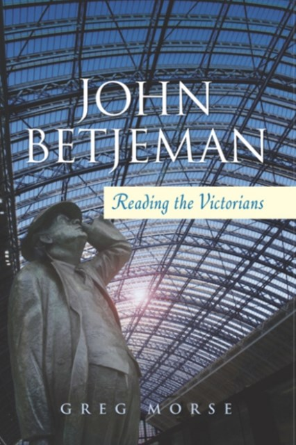 John Betjeman - Reading the Victorians