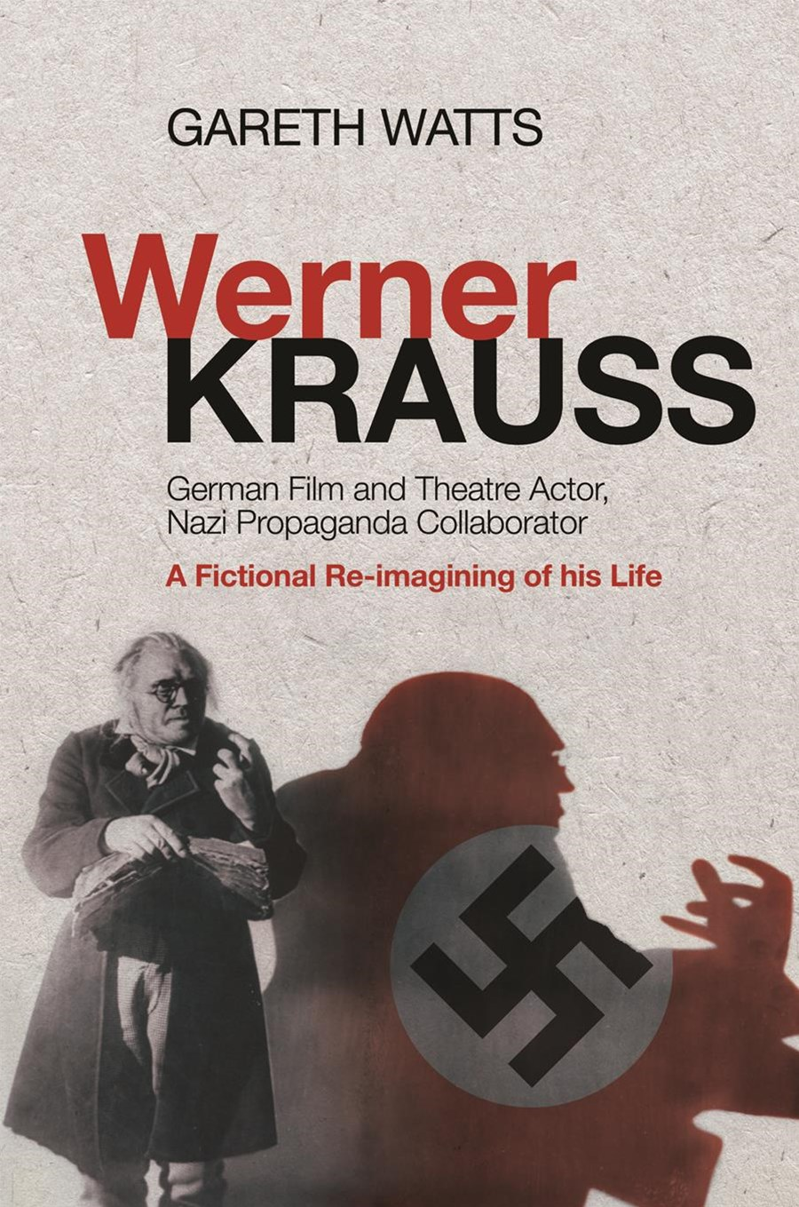 Werner Krauss - German Film and Theatre Actor, Nazi Propaganda Collaborator
