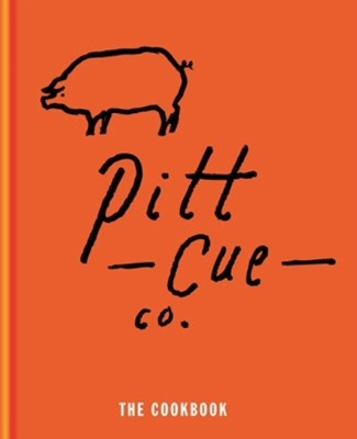 Pitt Cue Co The Cookbook