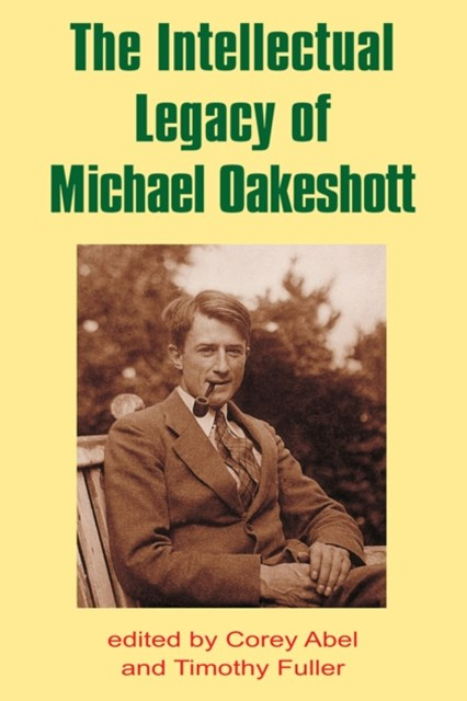(ebook) The Intellectual Legacy of Michael Oakeshott