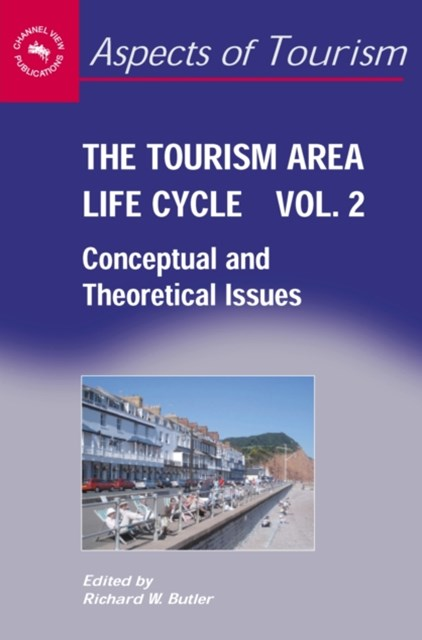 Tourism Area Life Cycle, Vol.2