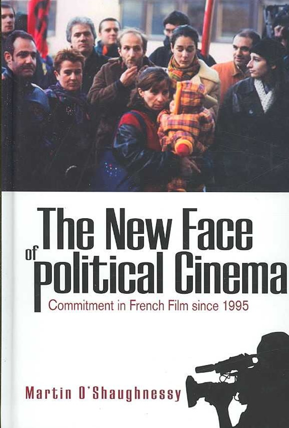 The New Face of Political Cinema
