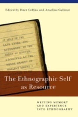 Ethnographic Self as Resource