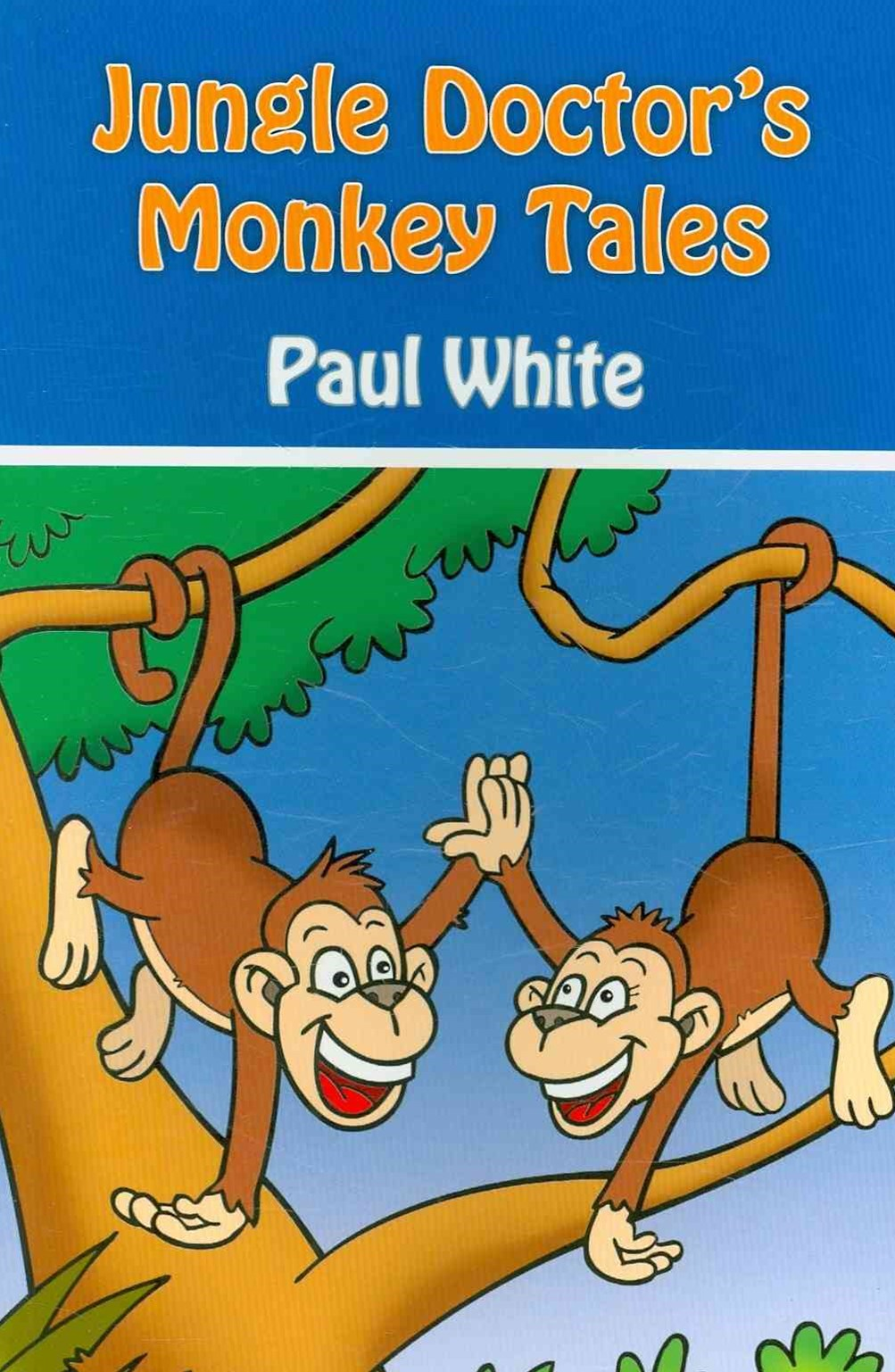 Jungle Doctor's Monkey Tales