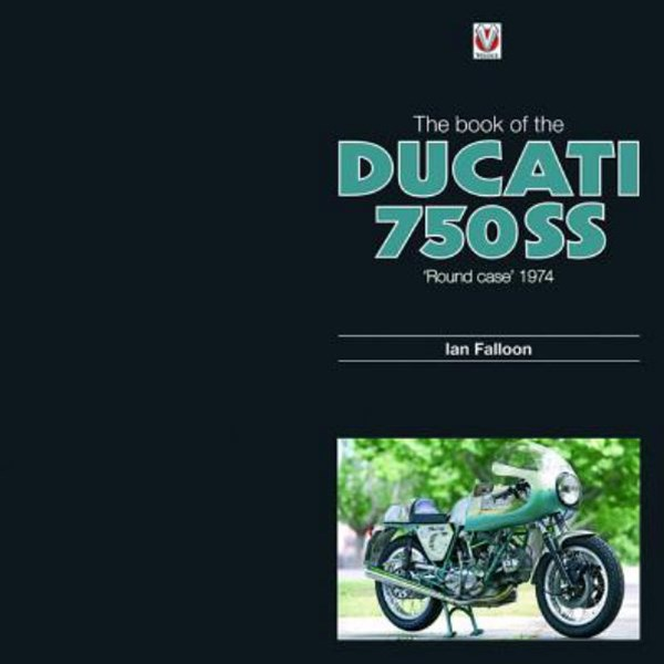 The Book of Ducati 750SS