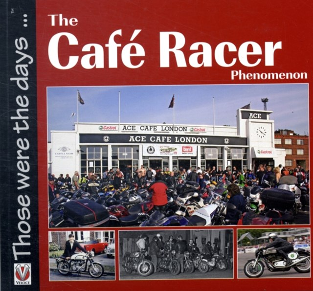 Cafe Racer Phenomenon