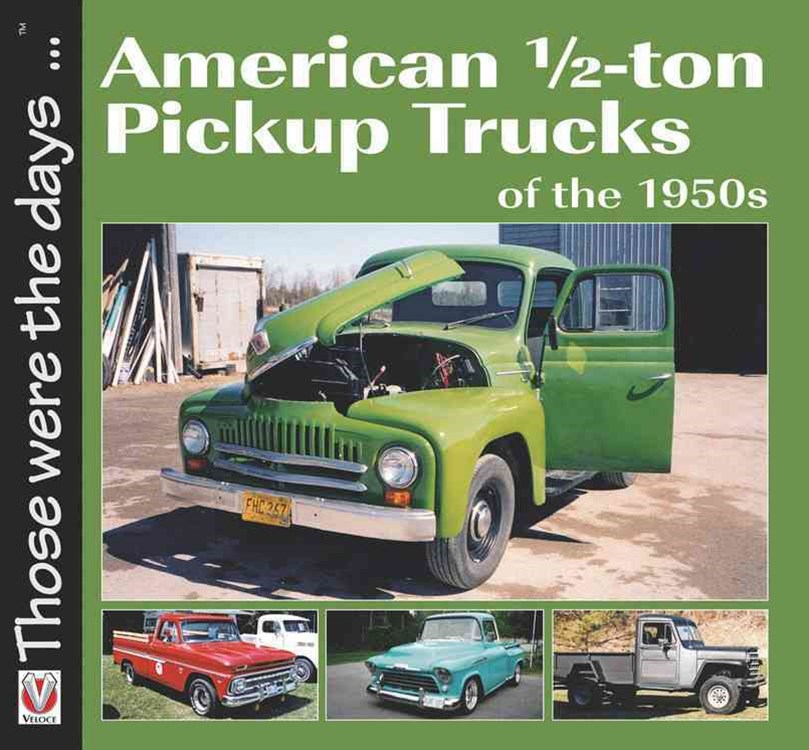 American Pickup Trucks of the 1950s
