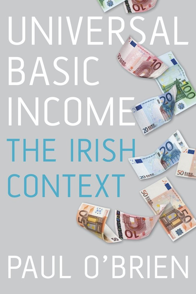 Universal Basic Income: The Irish Context