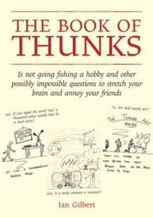 Book of Thunks by Ian Gilbert, Ian Gilbert, Andrew Curran (9781845900922) - HardCover - Education Teaching Guides