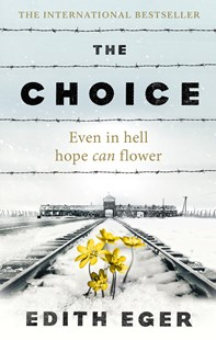 The Choice by Edith Eger (9781846045127) - PaperBack - History Modern