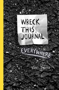 Wreck This Journal Everywhere by Keri Smith (9781846148583) - PaperBack - Craft & Hobbies Puzzles & Games
