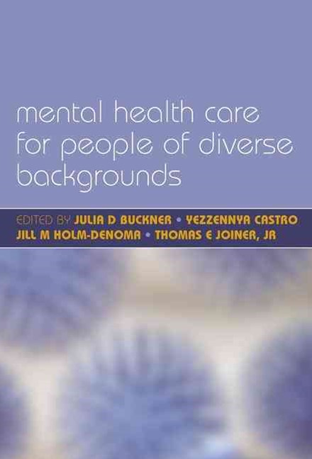 Mental Health Care for People of Diverse Backgrounds: The Epidemiologically Based Needs Assessment Reviews