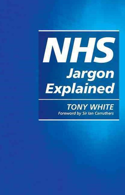 NHS Jargon Explained