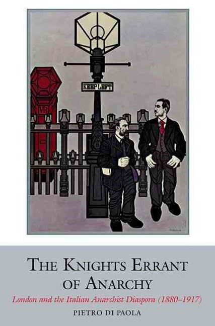 The Knights Errant of Anarchy