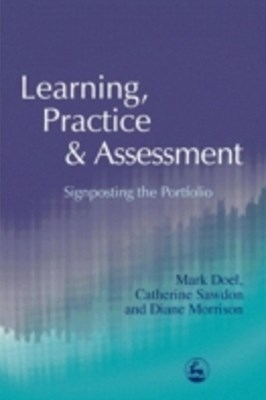 Learning, Practice and Assessment
