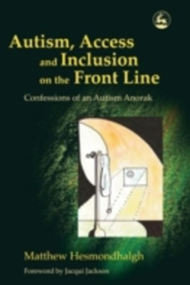 Autism, Access and Inclusion on the Front Line