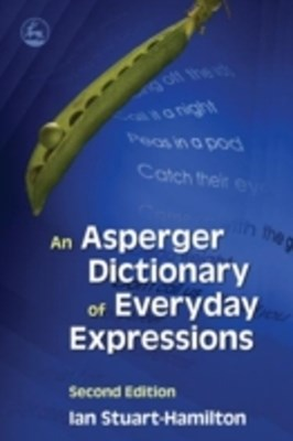 Asperger Dictionary of Everyday Expressions