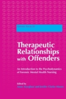 Therapeutic Relationships with Offenders