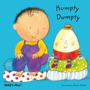 Humpty Dumpty by Annie Kubler (9781846433399) - HardCover - Children's Fiction Early Readers (0-4)