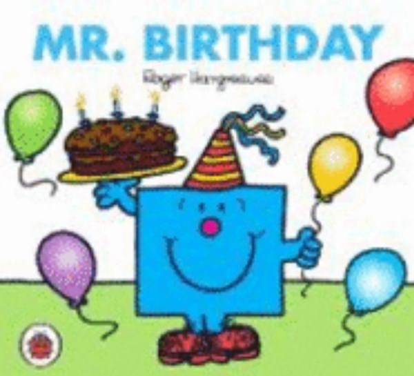 Mr Men and Little Miss: Mr Birthday