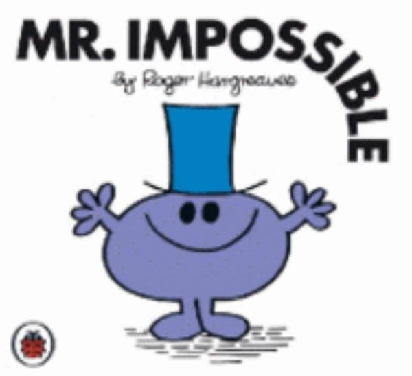 Mr Men and Little Miss: Mr Impossible