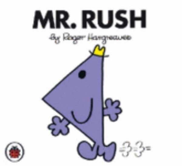 Mr Men and Little Miss: Mr Rush