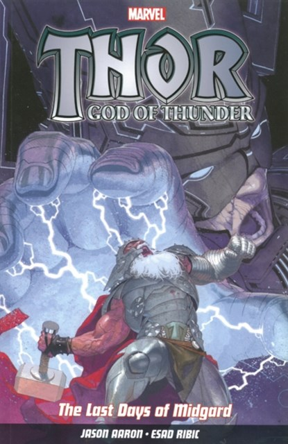 Thor God of Thunder: Last Days of Midgard