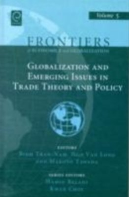 Globalizations and Emerging Issues in Trade Theory and Policy
