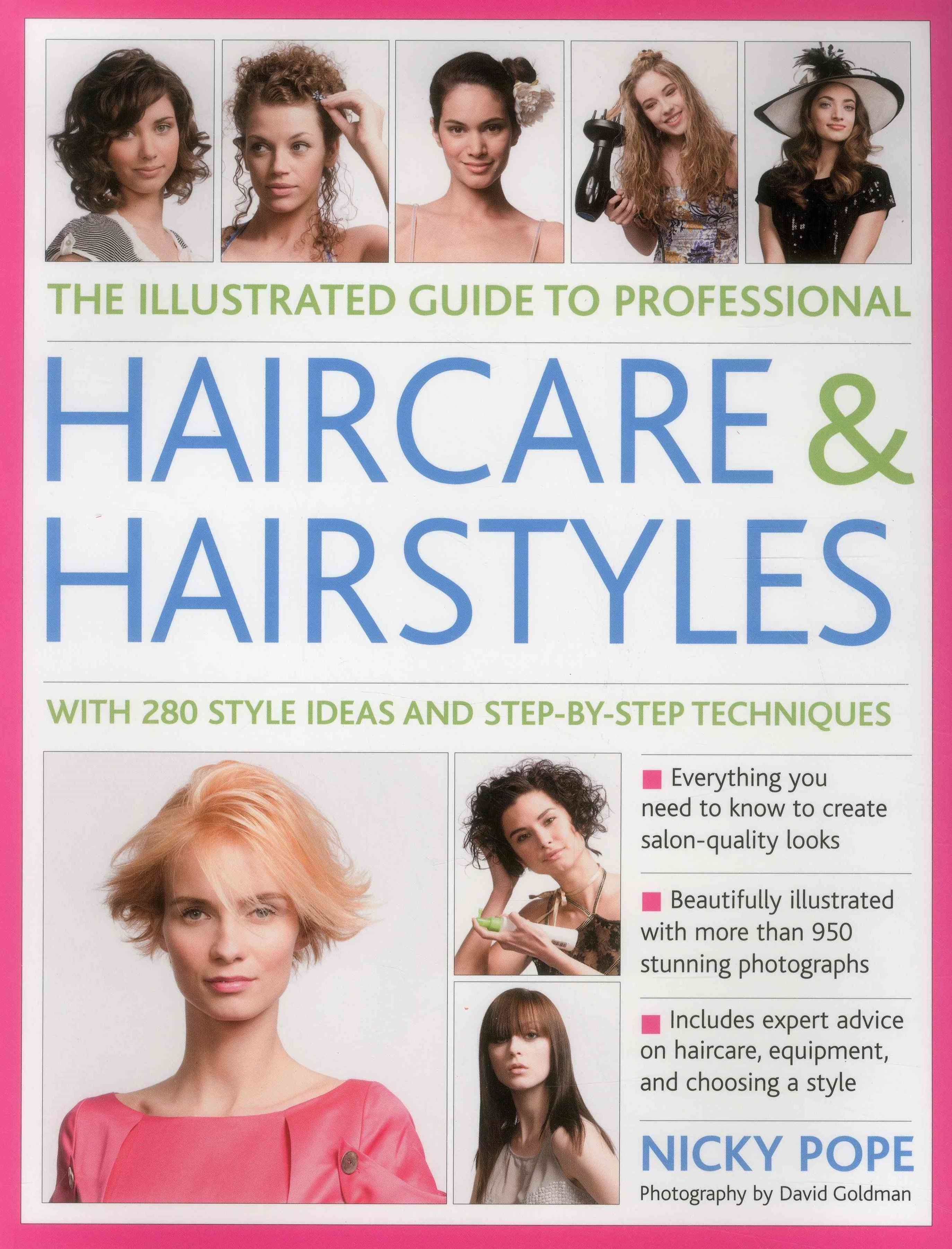 The Illustrated Guide to Professional Haircare and Hairstyles
