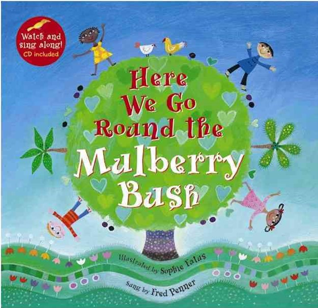 Here We Go Round the Mulberry Bush With CD