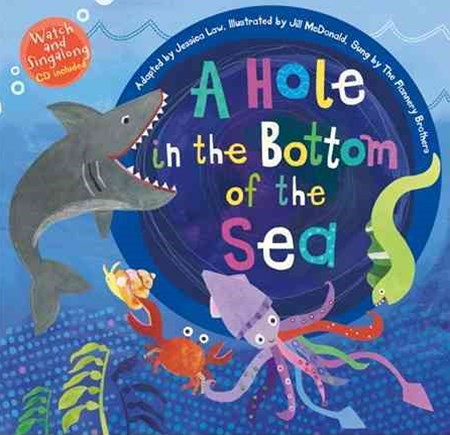 Hole in the Bottom of the Sea (with CD)