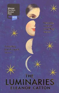 The Luminaries by Eleanor Catton (9781847084323) - PaperBack - Modern & Contemporary Fiction General Fiction