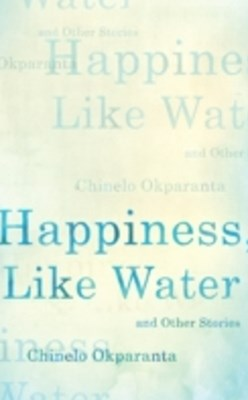 (ebook) Happiness, Like Water
