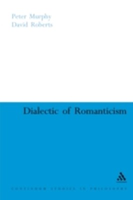 Dialectic of Romanticism