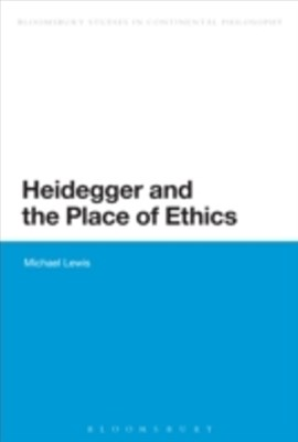 Heidegger and the Place of Ethics