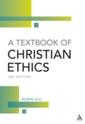 Textbook of Christian Ethics,  3rd Edition