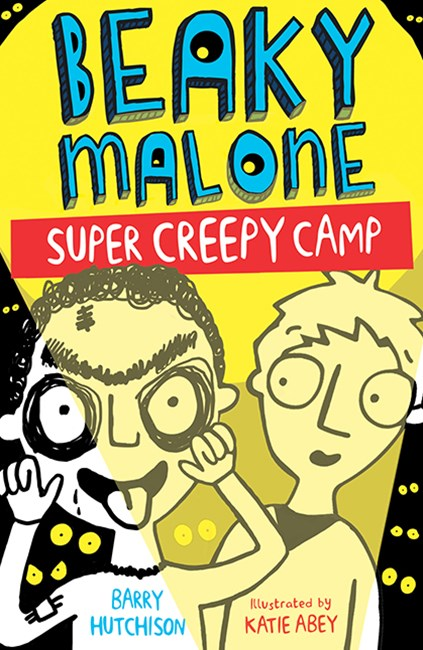 Beaky Malone: Super Creepy Camp