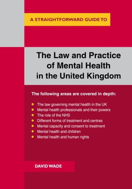 Law And Practice Of Mental Health In The Uk