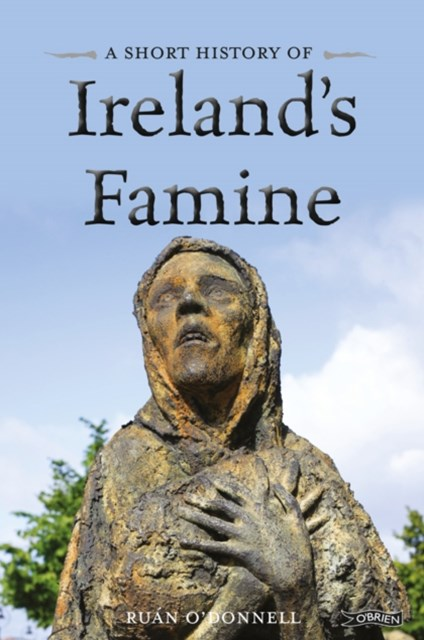 Short History of Ireland's Famine
