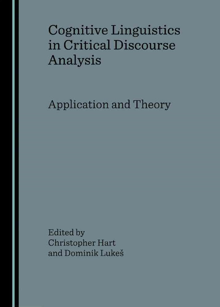 Cognitive Linguistics in Critical Discourse Analysis
