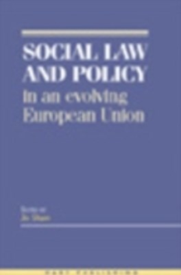 (ebook) Social Law and Policy in an Evolving European Union