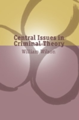 Central Issues in Criminal Theory