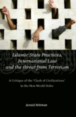 (ebook) Islamic State Practices, International Law and the Threat from Terrorism