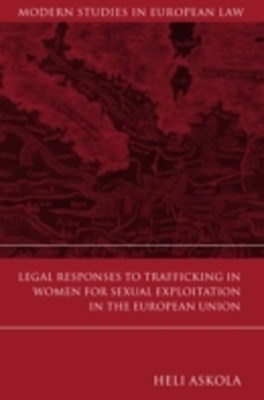 (ebook) Legal Responses to Trafficking in Women for Sexual Exploitation in the European Union
