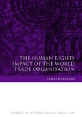 Human Rights Impact of the World Trade Organisation