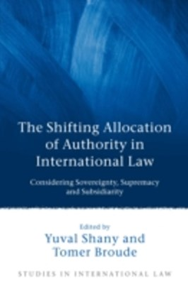 (ebook) Shifting Allocation of Authority in International Law