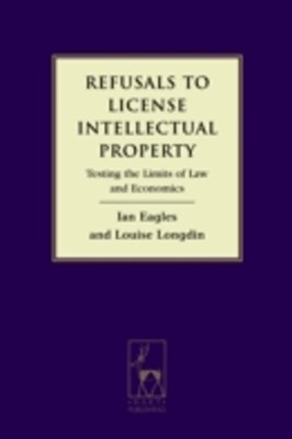 Refusals to License Intellectual Property